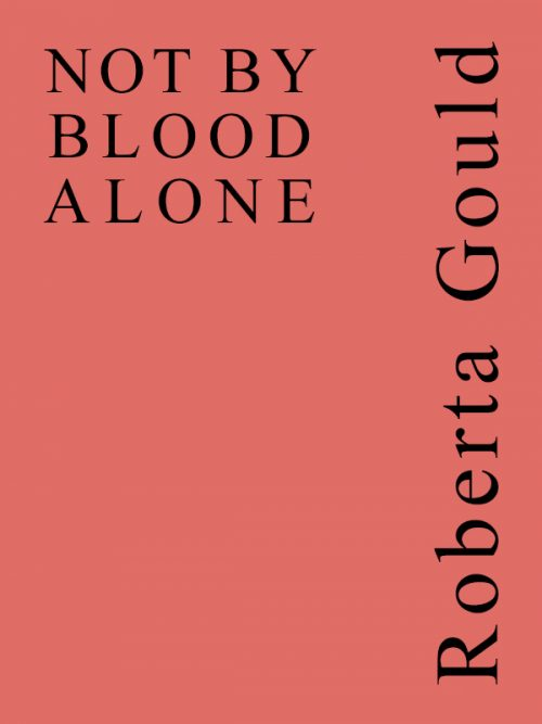 Not By Blood Alone